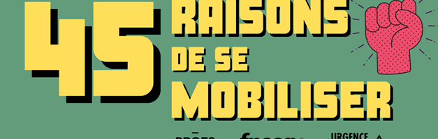 45 raisons de se mobiliser