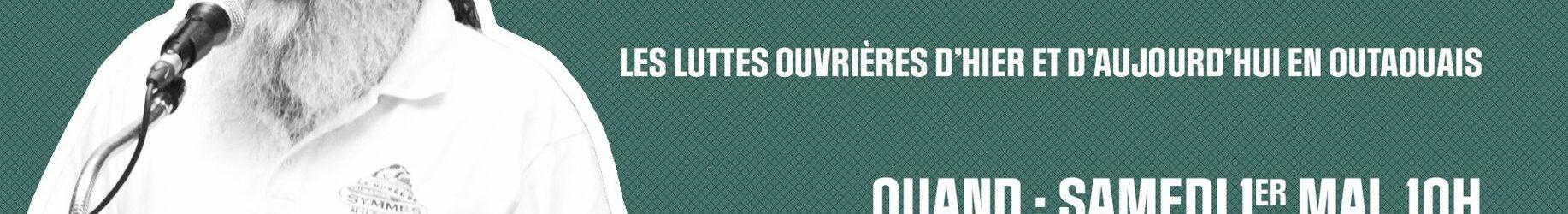Activité du 1er mai   Conférence de Roger Blanchette, historien