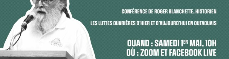 Activité du 1er mai | Conférence de Roger Blanchette, historien